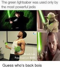 Lightsaber Meme - the green lightsaber was used only by the most powerful jedis rock