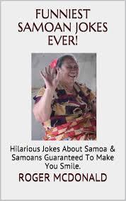 Samoan Memes - buy funniest samoan jokes ever hilarious jokes about samoa