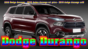 dodge cars price 2018 dodge durango 2018 dodge durango srt price 2018 dodge