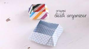 Origami Desk Organizer Diy Origami Desk Organizer One News Page
