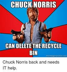 Chuck Norris Meme Generator - chuck norris can delete the recycle bin memegeneratornet chuck