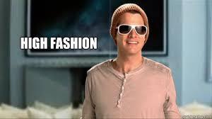 Fashion Meme - high fashion daniel tosh high fashion quickmeme