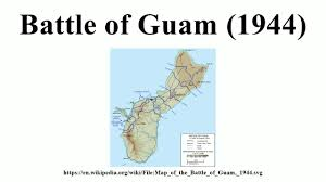 Map Of Guam Battle Of Guam 1944 Youtube