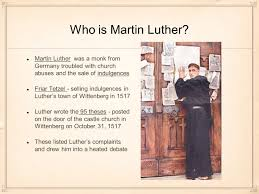thesis of martin luther overarching question how does cultural diffusion impact society who is martin luther martin luther was a monk from germany troubled with church abuses and