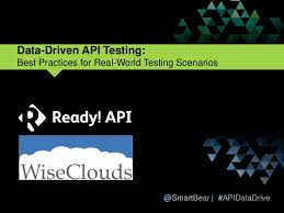 slideshare api data driven api testing best practices for real world testing scenar