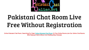 pakistani chat room live free without registration