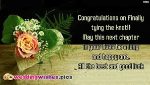 wedding wishes quotes for best friend congratulations on finally tying the knot weddingwishes pics