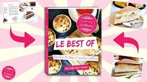 livre de cuisine patisserie je sors mon livre best of il était une fois la pâtisserie