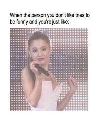 Ariana Grande Meme - 20 ariana grande memes that will have you laughing from side to side