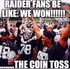 Raiders Fans Memes - raider fans be like funny pictures quotes memes funny images