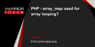 php array map php array map used for array looping warrior forum the 1