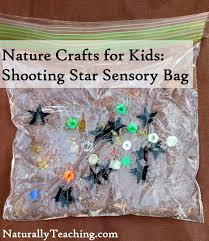 nature crafts for kids shooting star sensory bag naturally teaching