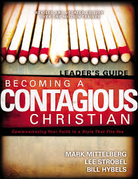 Contagious by Becoming A Contagious Christian Six Sessions On Communicating