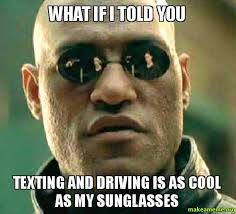 Texting And Driving Meme - brb driving home facebook