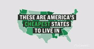 Cheap States To Live In by America U0027s Least Expensive States