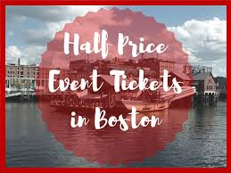 discount event tickets in boston boston on budget