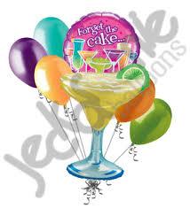 birthday margarita margarita forget the cake cocktails happy birthday balloon bouquet