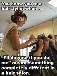 Cosmetology Meme - 183 best confessions of a hairstylist images on pinterest