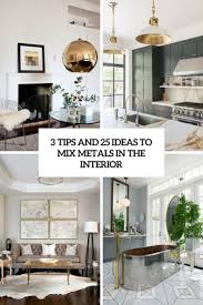 mixing metals in bathroom 3 tips and 25 ideas to mix metals in the interior digsdigs
