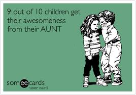 Niece Meme - one proud aunt munofore