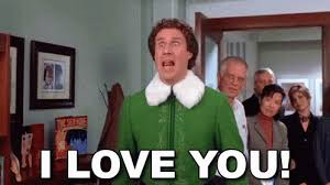 Elf Movie Meme - i love you i love you i love yooooooou elf gif
