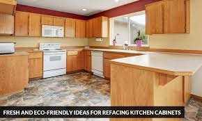 Refacing Kitchen Cabinet Fresh And Eco Friendly Ideas For Refacing Kitchen Cabinets