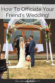 how to officiate a wedding how to officiate a wedding the new wifestyle