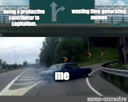 Generating Memes - meme wasting time generating memes being a productive contributor