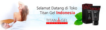 jual titan gel di pekanbaru 081331010335 kafid rohman medium