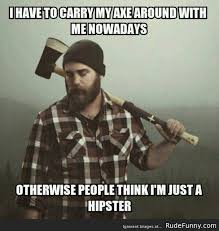 Rude Funny Memes - hipsters are ruining everything http www rudefunny com memes
