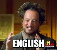 English Meme - english ancient aliens meme plague quickmeme