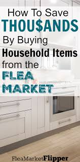 save money by buying household items at flea market