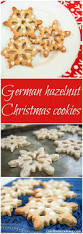 german hazelnut christmas cookies caroline u0027s cooking