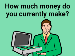 how to answer u0027how much money do you currently make u0027 question