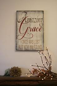 wondrous amazing grace wall art wooden sign amazing grace wall