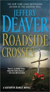 roadside crosses roadside crosses 2009 jeffery deaver