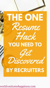 the one resume hack you need to get noticed by recruiters work