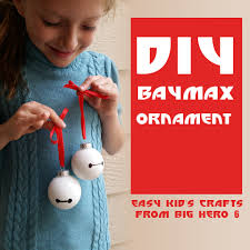 diy baymax ornament easy kid u0027s crafts from big hero 6 baymax