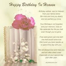 happy birthday wishes sent to heaven free birthday cards for
