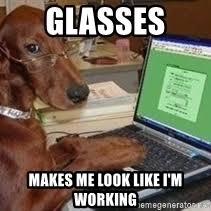 Dog With Glasses Meme - typing dog meme generator