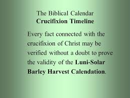 biblical calendar the biblical calendar and s crucifixion part ppt