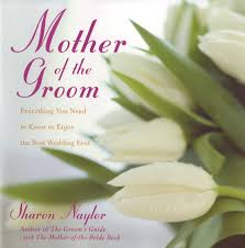 Bride And Groom Quotes Top Tips For The Mother Of The Bride Sharon Naylor Wedding Books
