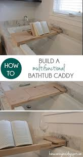 bathtub caddy with book holder how to build a bathtub caddy bathtub caddy bathtubs and craft
