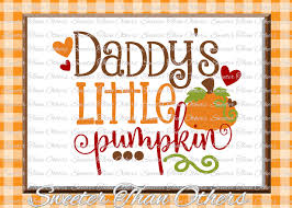 fall svg daddys pumpkin svg thanksgiving svg dxf