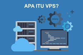 membuat vps di komputer sendiri apa itu vps benarkah vps bisa meningkatkan kinerja website anda