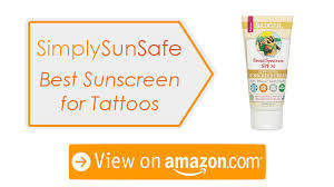 best sunscreen for tattoos in 2018