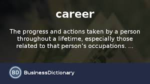 what is a career definition and meaning businessdictionary com