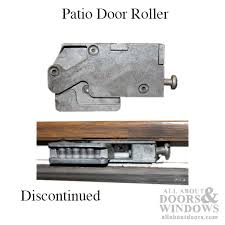 How To Replace Patio Door Rollers Door Roller Discontinued Replace With 13011
