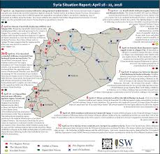 Syria Situation Map by Syria Situation Report April 16 22 2016 Institute For The