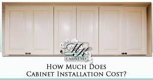 how to price cabinets cabinet installation cost 2020 average prices mk